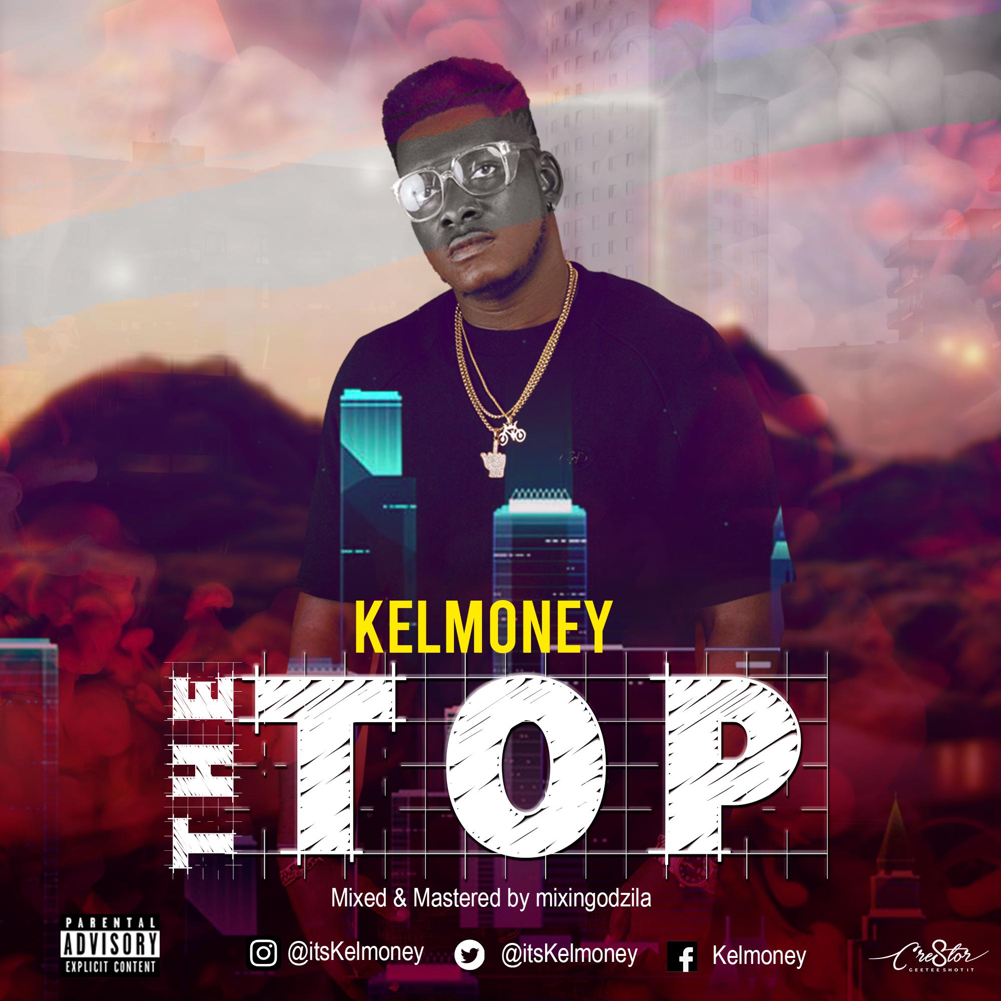 """Kelmoney -""""The Top"""" 8"""