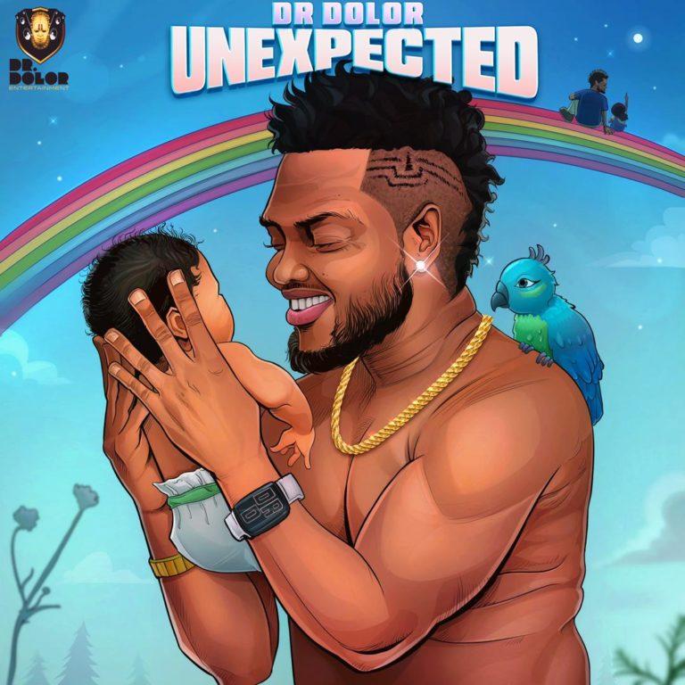 """[Album] Dr Dolor – """"Unexpected"""" Album 5"""