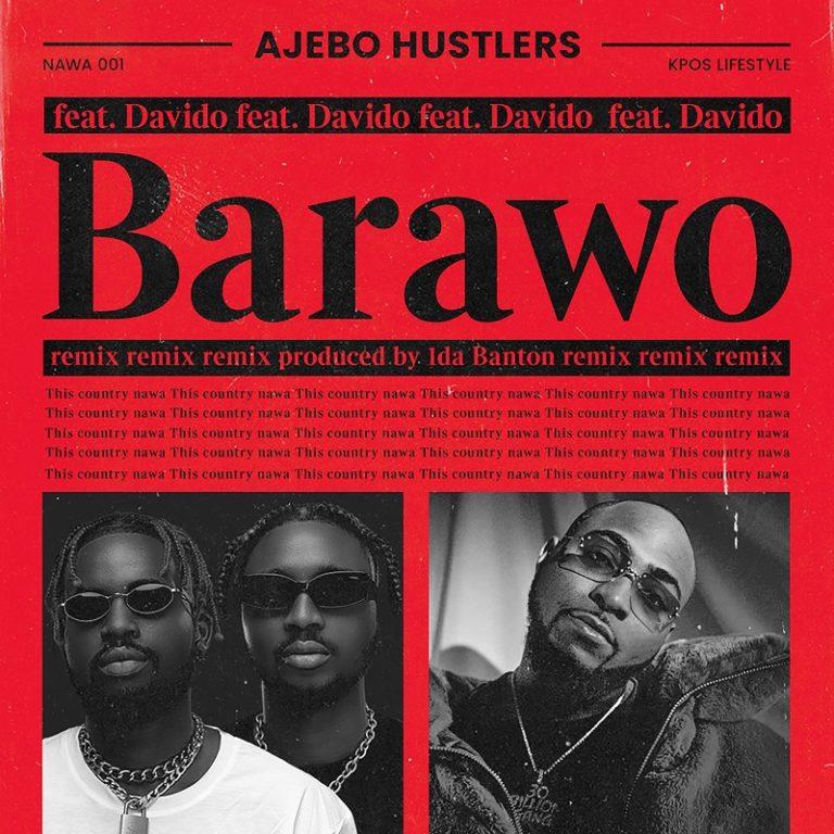 """Ajebo Hustlers – """"Barawo"""" (Remix) ft. Davido 3"""