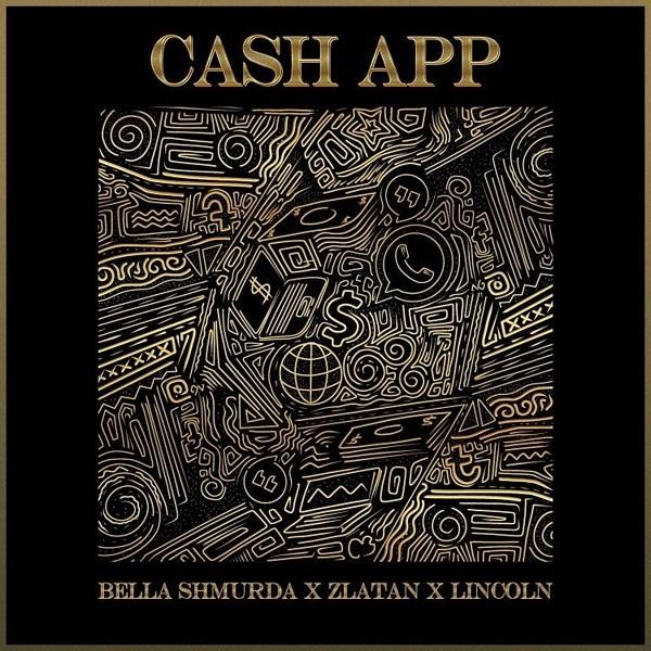 "Bella Shmurda x Zlatan x Lincoln – ""Cash App"" 3"