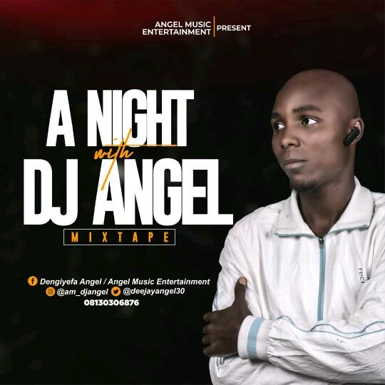 "Dj Angel -""A Night With Dj Angel"" Official Mix 1"