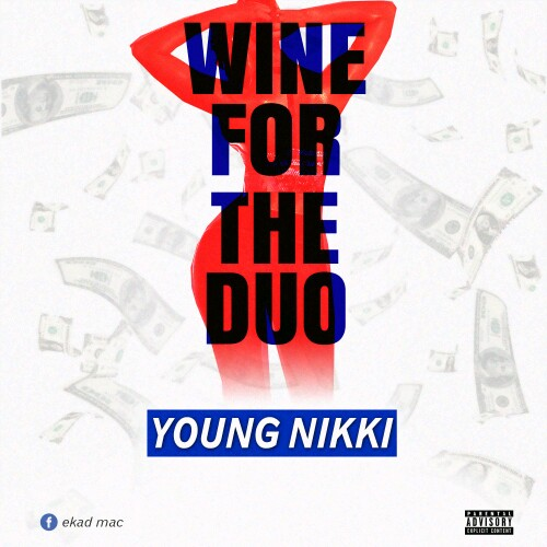"""Young Nikki -""""Whine For The Dough"""" 1"""