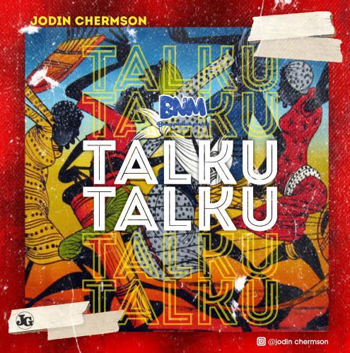 "Jodin Chermson -""Talku Talku"" 1"