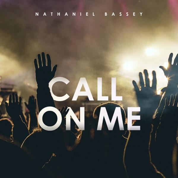 "Nathaniel Bassey – ""Call On Me"" 3"