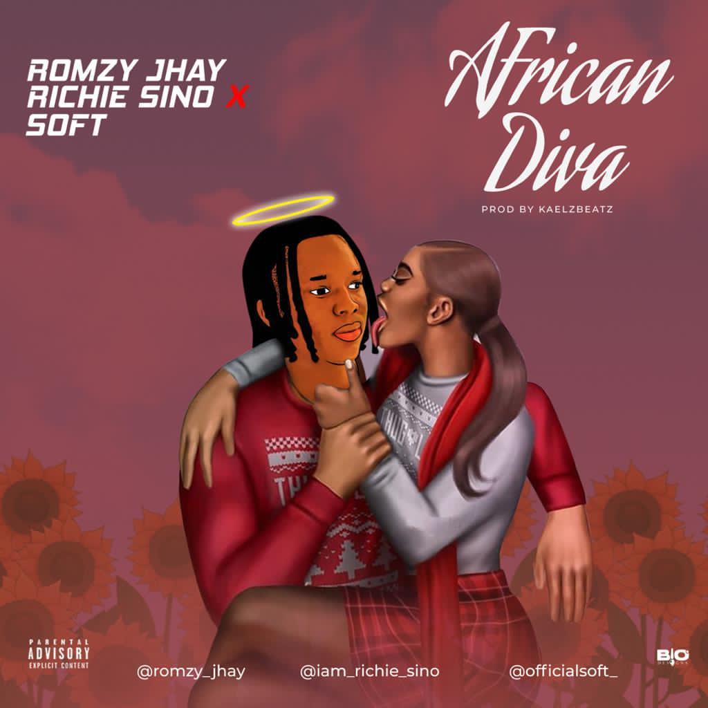 [Music] Romzy Jhay X Richie Sino X Soft – African Diva (Prod. Kaelzbeats) 3