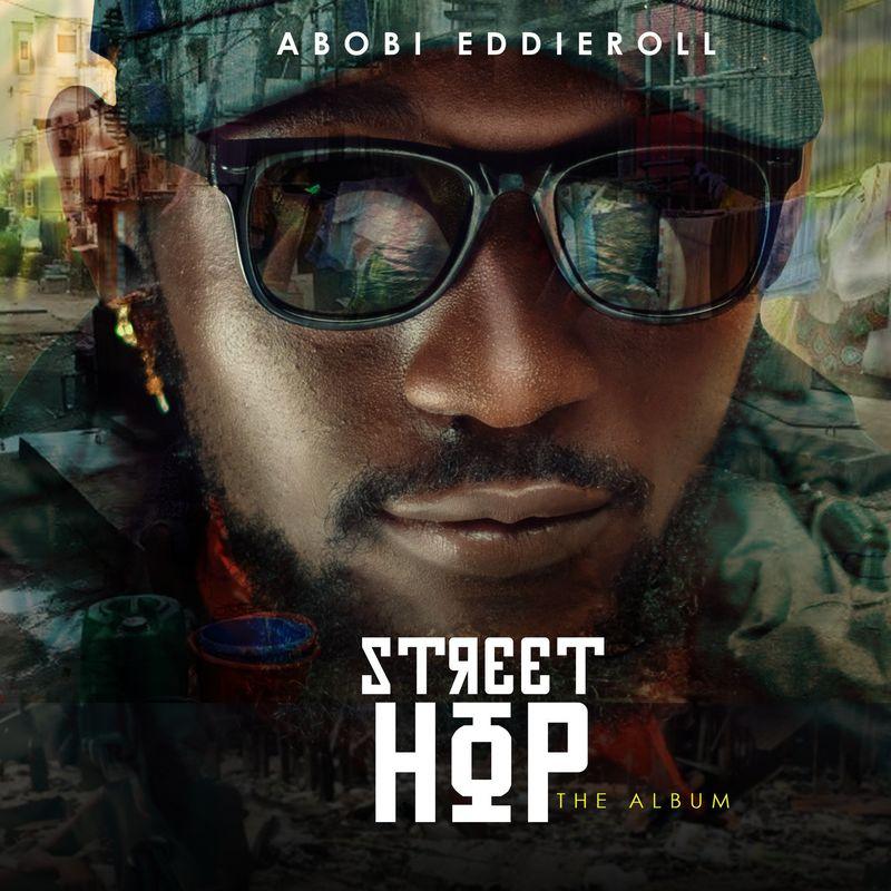 "[Album] Abobi Eddieroll -""Street Hop"" 3"