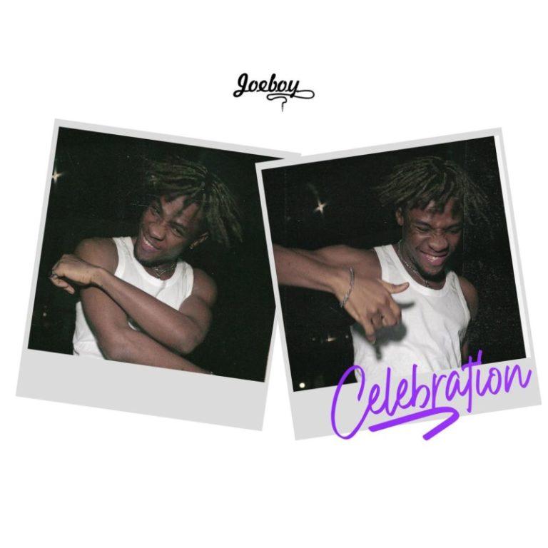"""Joeboy – """"Celebration"""" (Prod. by Type A) 3"""