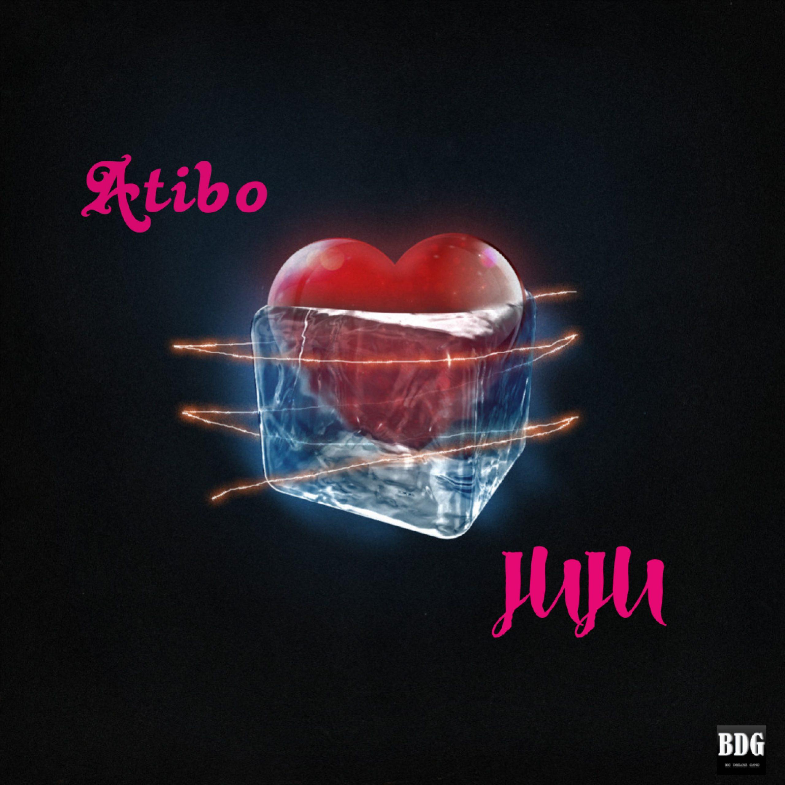"Atibo - ""Juju"" (Prod. by Omah Lay) 1"