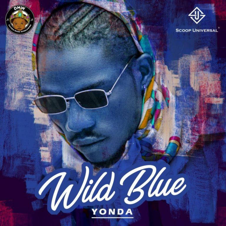 "[EP] Yonda – ""Wild Blue"" ft. Davido, SauceKid, Mayorkun 3"