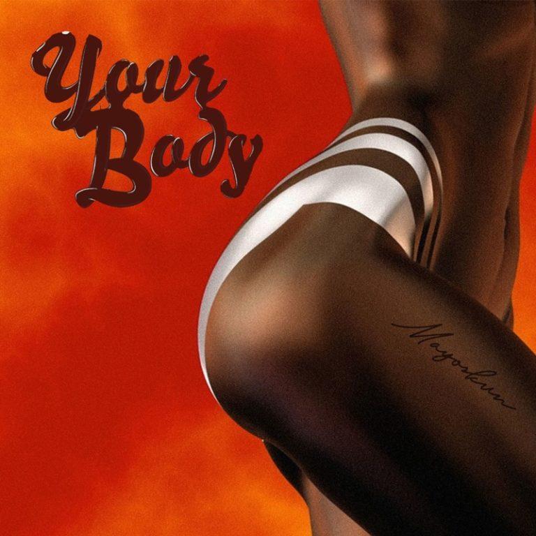 """Mayorkun – """"Your Body"""" (Prod. Fresh VDM) 1"""