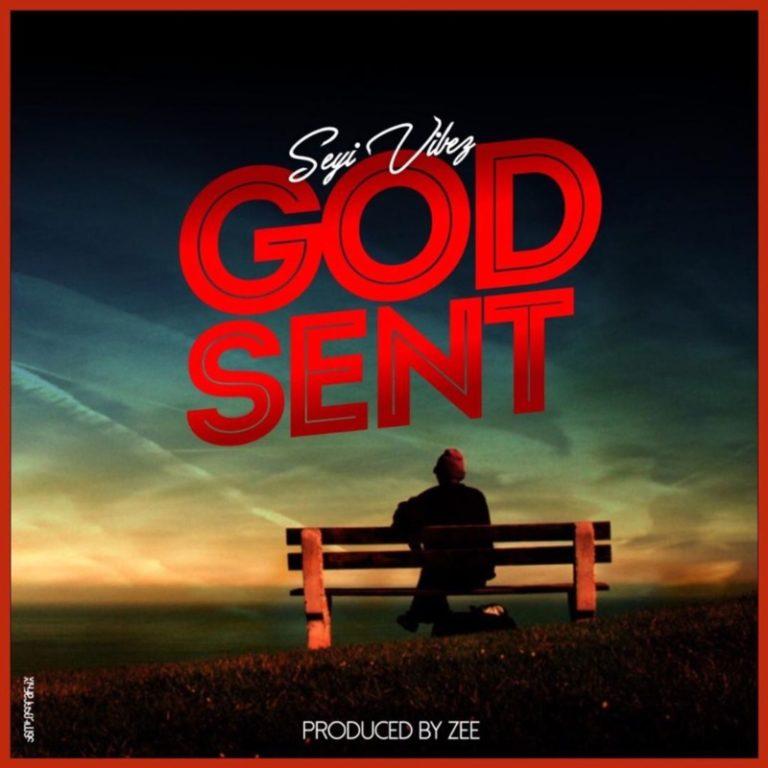"""Seyi Vibez – """"God Sent"""" 13"""