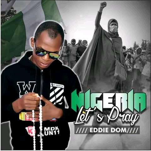 "Eddie Dom -""Nigeria Let's Pray"" 3"