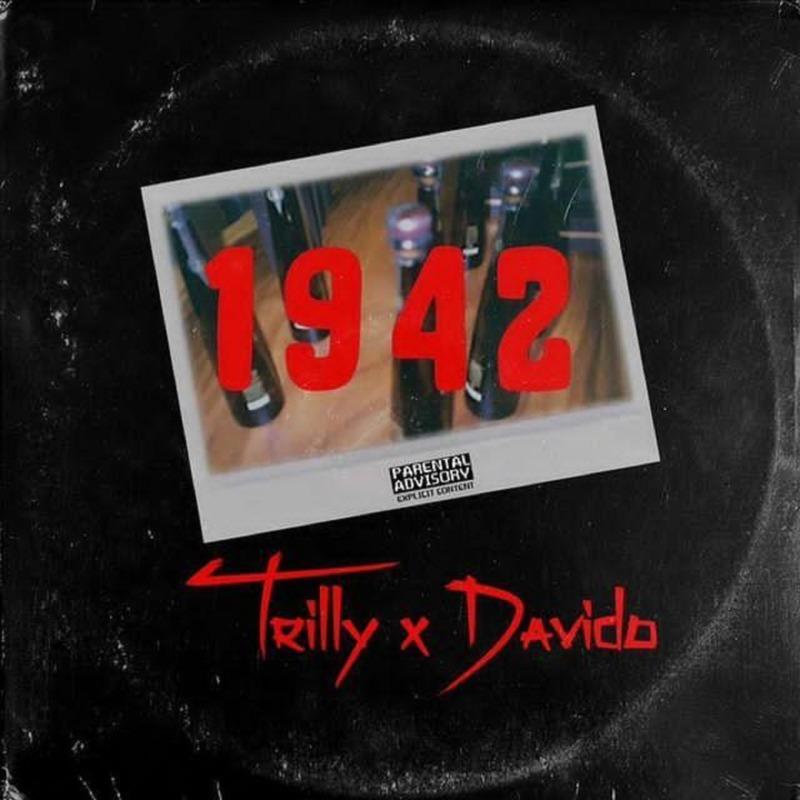 """Trilly x Davido – """"1942"""" 12"""