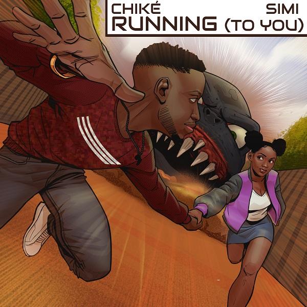 Chiké & Simi – Running (To You) 1