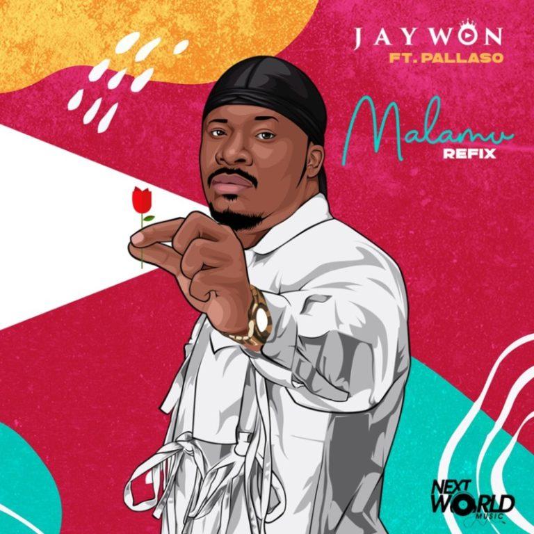 """Jaywon – """"Malamu"""" (Refix) ft. Pallaso 3"""