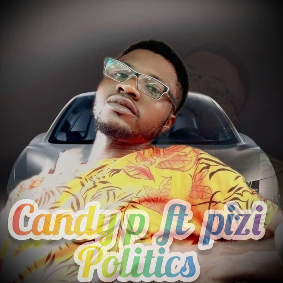 Candy P - Politice ft Pizi 1