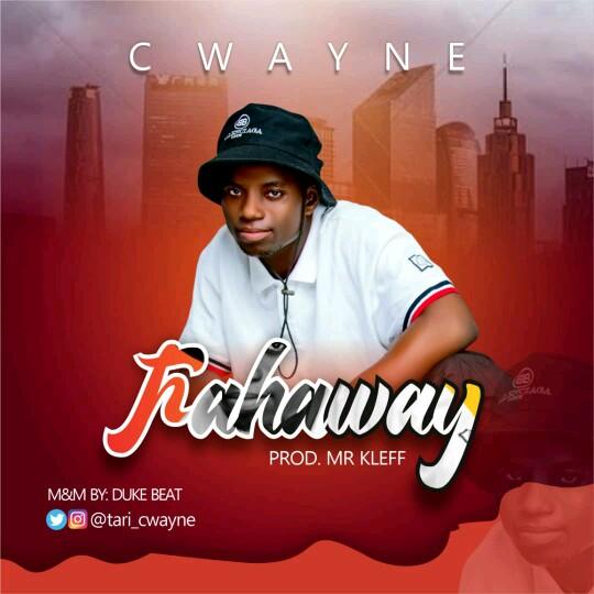 "Cwayne -""Fahaway"" (prod. Mr Kleff) 1"
