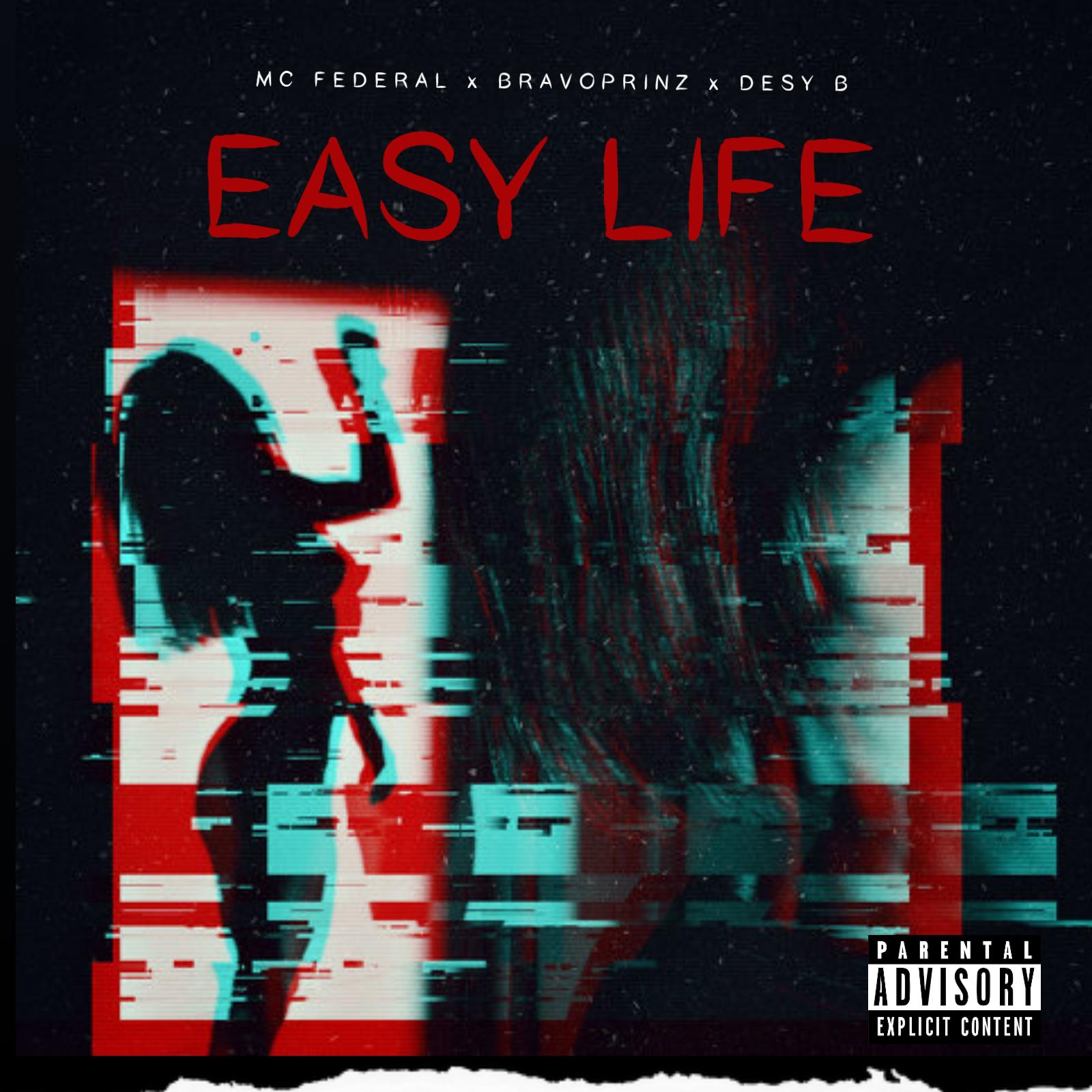 "Mc Federal x Bravoprinz x Desy B -""Easy Life"" ( prod. Diamhorn ) 3"