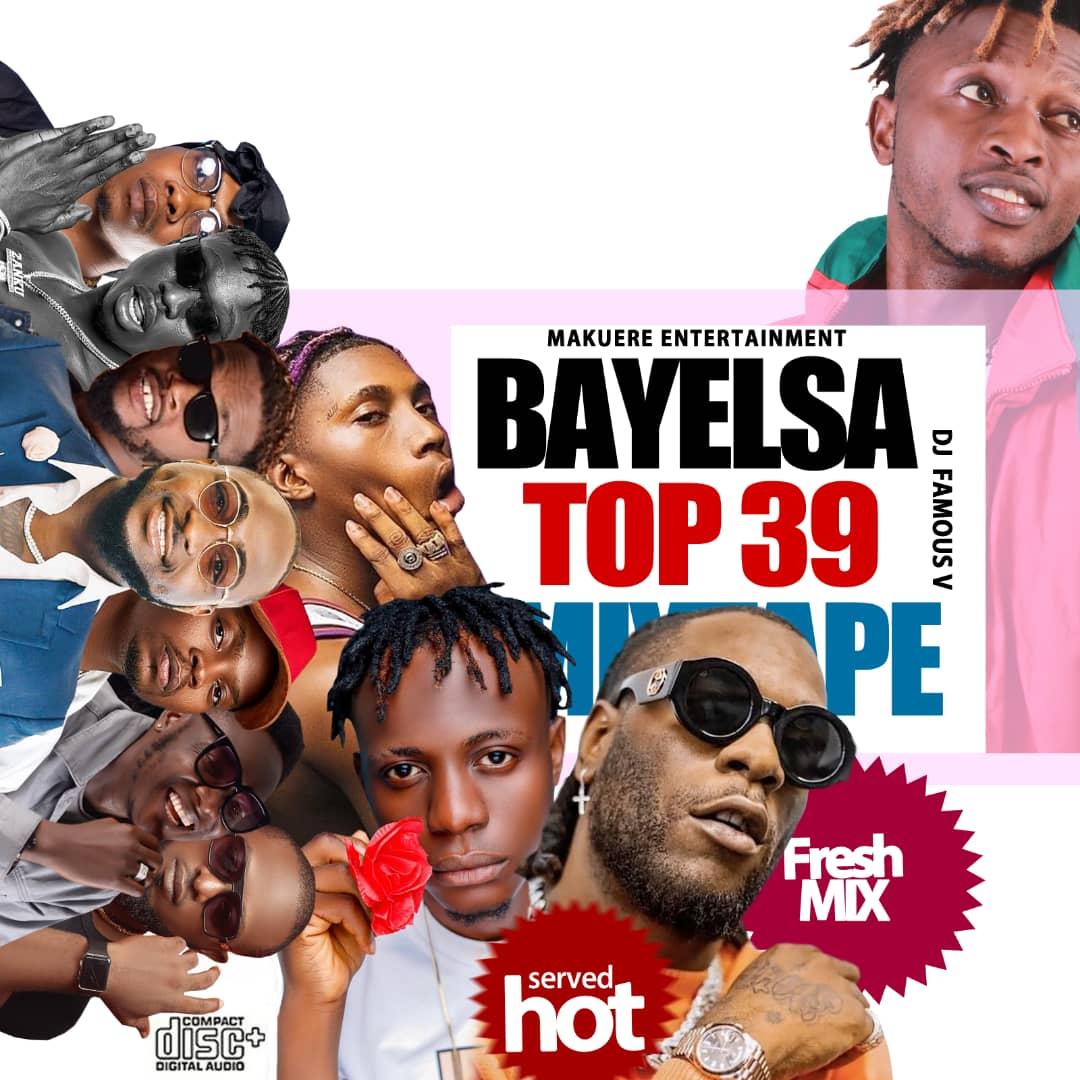 "Dj Famous V -""Bayelsa Top 39 Mix"" 12"