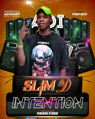 "Slim D -""Intentions"" 3"
