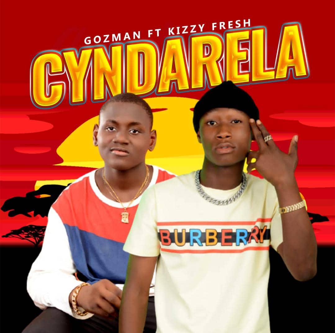 """Gozman ft Kizzy Fresh - """"Cyndarela"""" 9"""