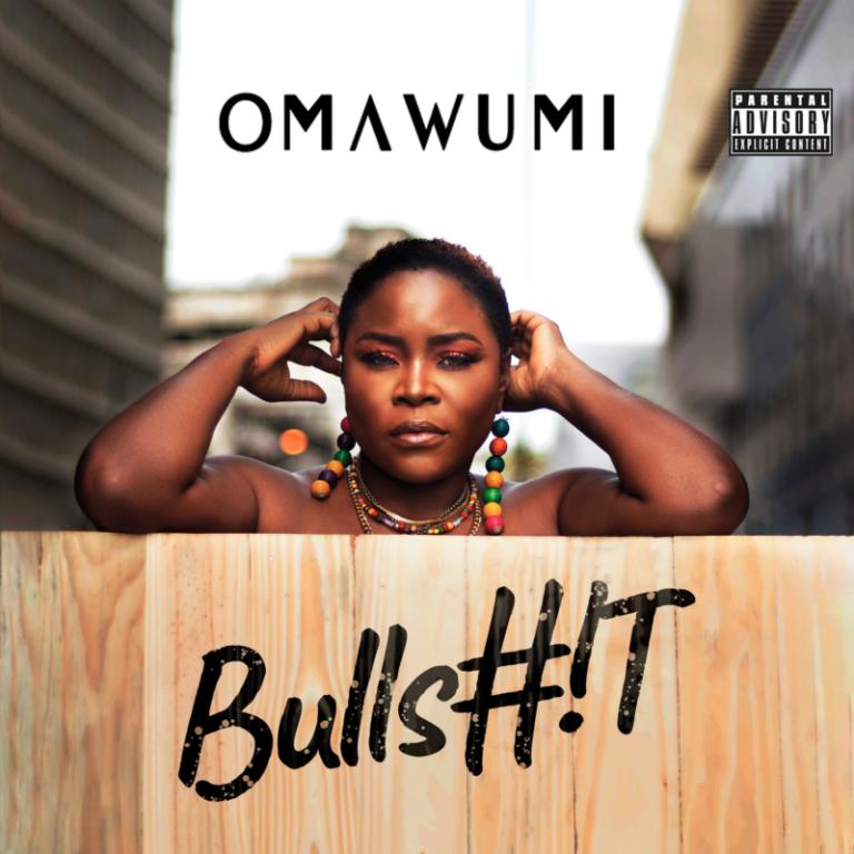 """Omawumi – """"Bullshit"""" 4"""