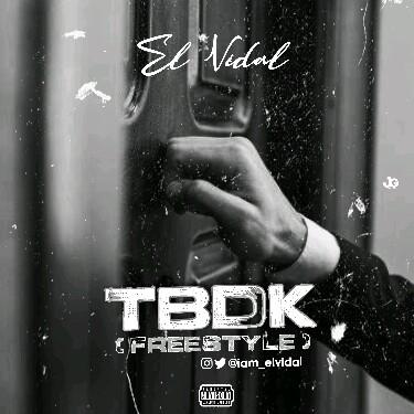 "El Vidal -""TBDK (Freestyle) 8"