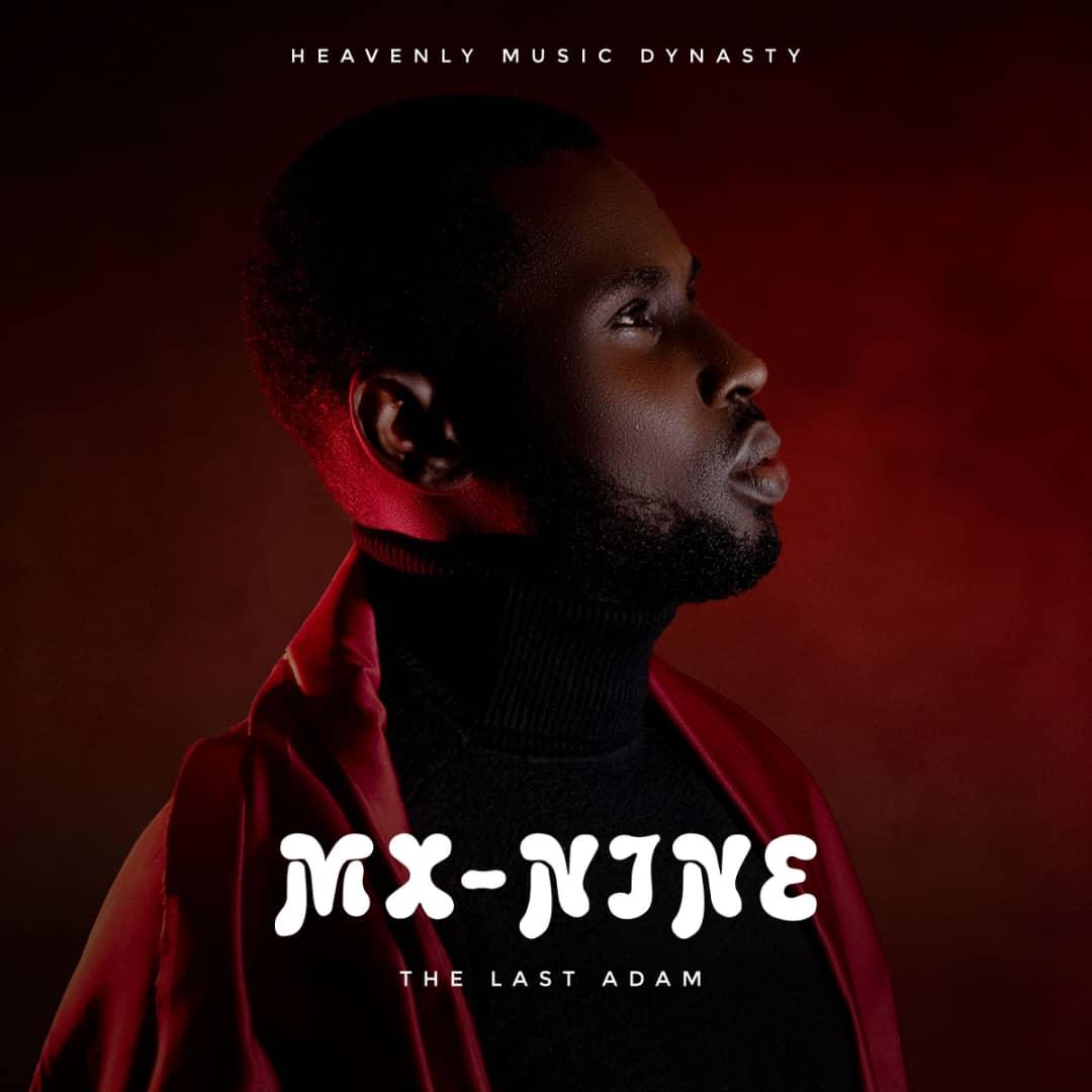"""Mx-Nine -""""The Last Adam"""" [Album] 5"""