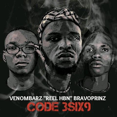 "Reel HBN -""Code3six9"" Ft. Bravoprinz & Venombarz 1"