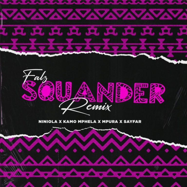 "Falz, Kamo Mphela, Mpura, Niniola x Sayfar – ""Squander (Remix)"" 1"