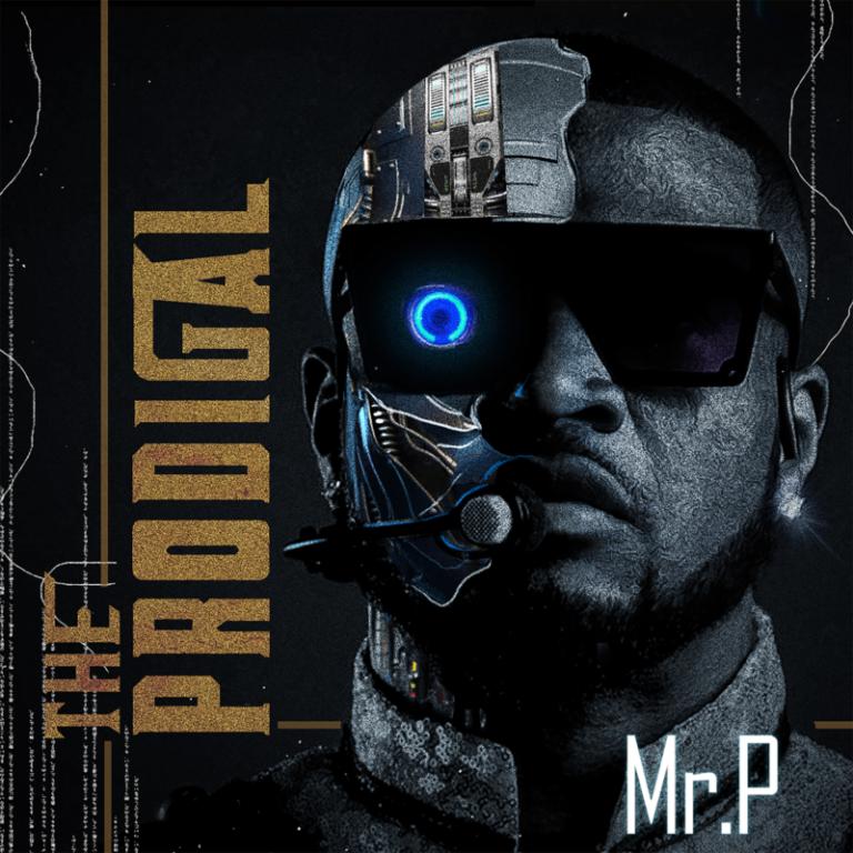 "[Album] Mr P – ""The Prodigal"" Album f. Wande Coal, Tiwa Savage, Teni 3"