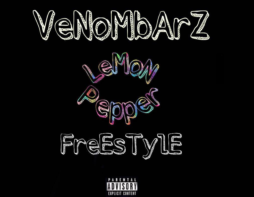 "Venombarz -""Lemon Pepper"" (Freestyle) 3"