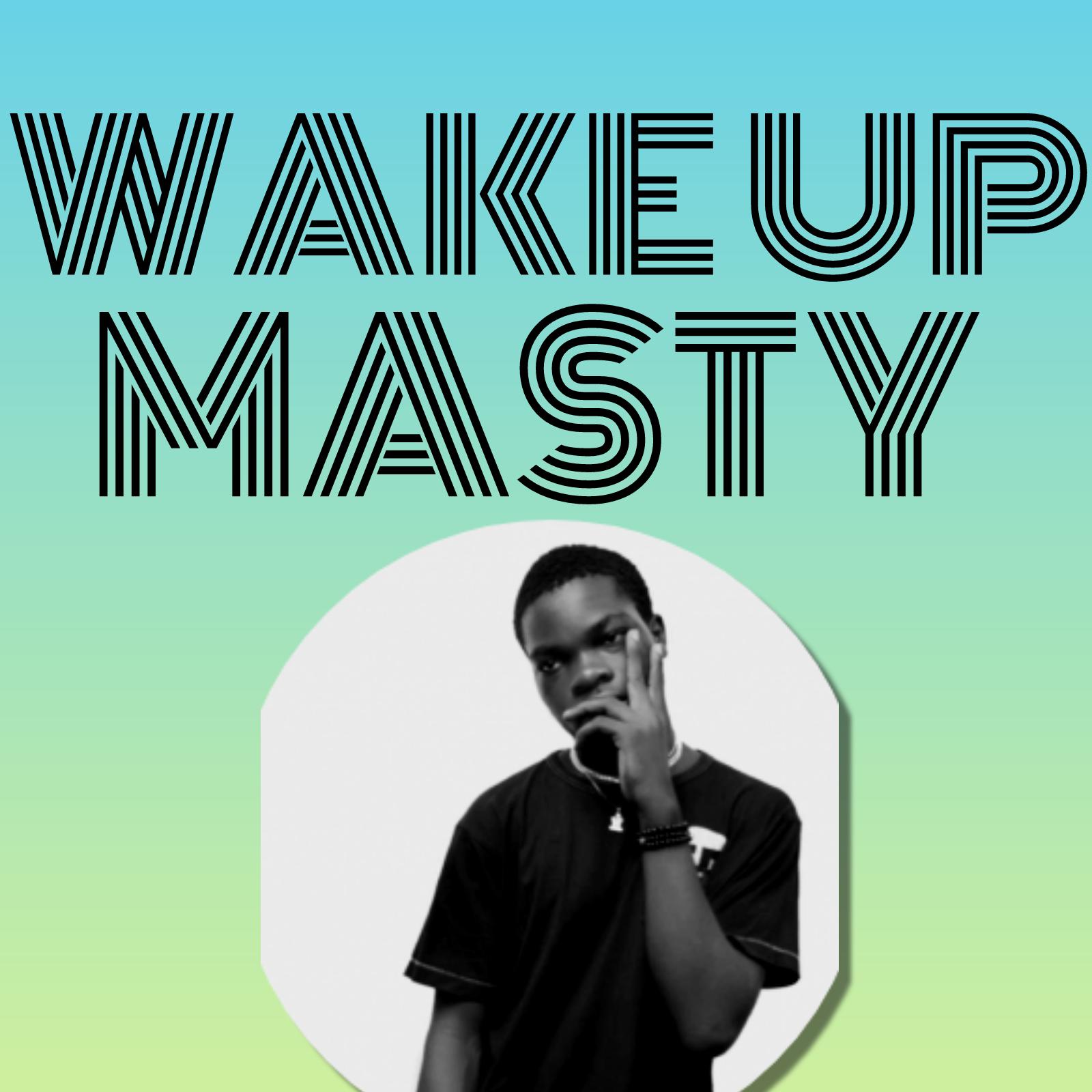 """Masty - """"Wake Up"""" 1"""
