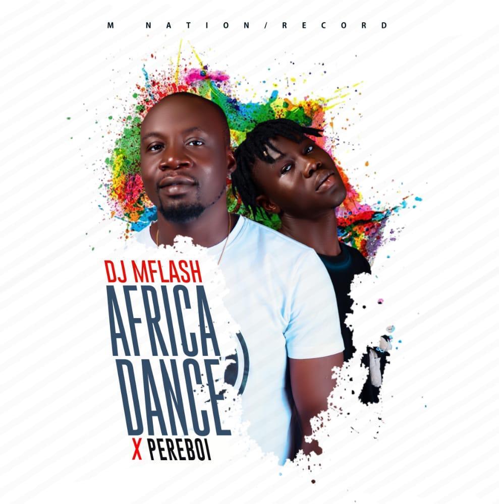 "Dj Mflash - ""Africa Dance"" Feat Pereboy 1"