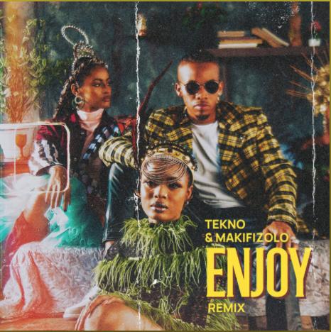 "Tekno x Mafikizolo – ""Enjoy"" (Remix) 1"