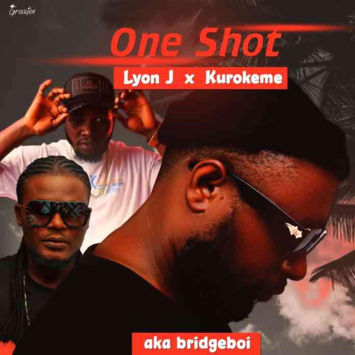 "AKA_Bridgeboi – ""One Shot"" featuring Lyon J × Kurokeme 1"