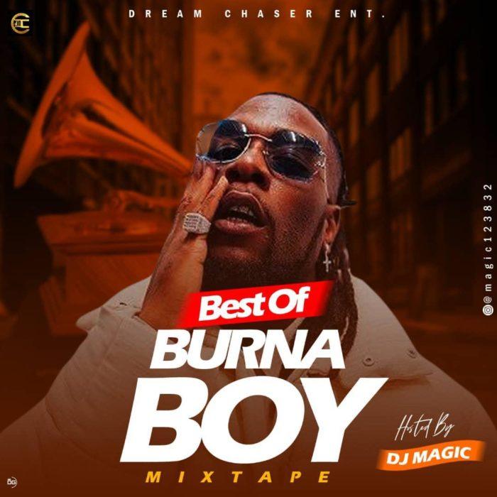 "[Mixtape] DJ Magic – ""Best Of Burna Boy"" Mix 14"