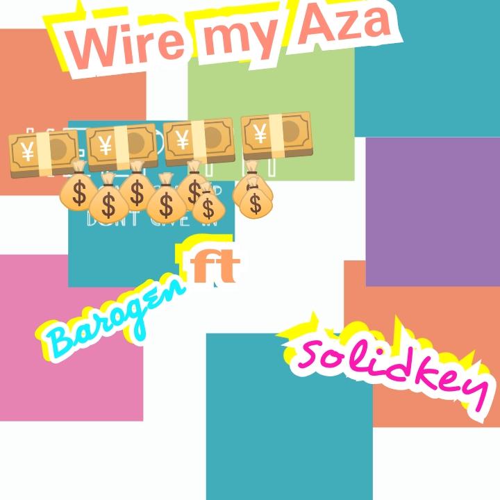 "Barogen - ""Wire My Aza"" ft Solidkey 13"