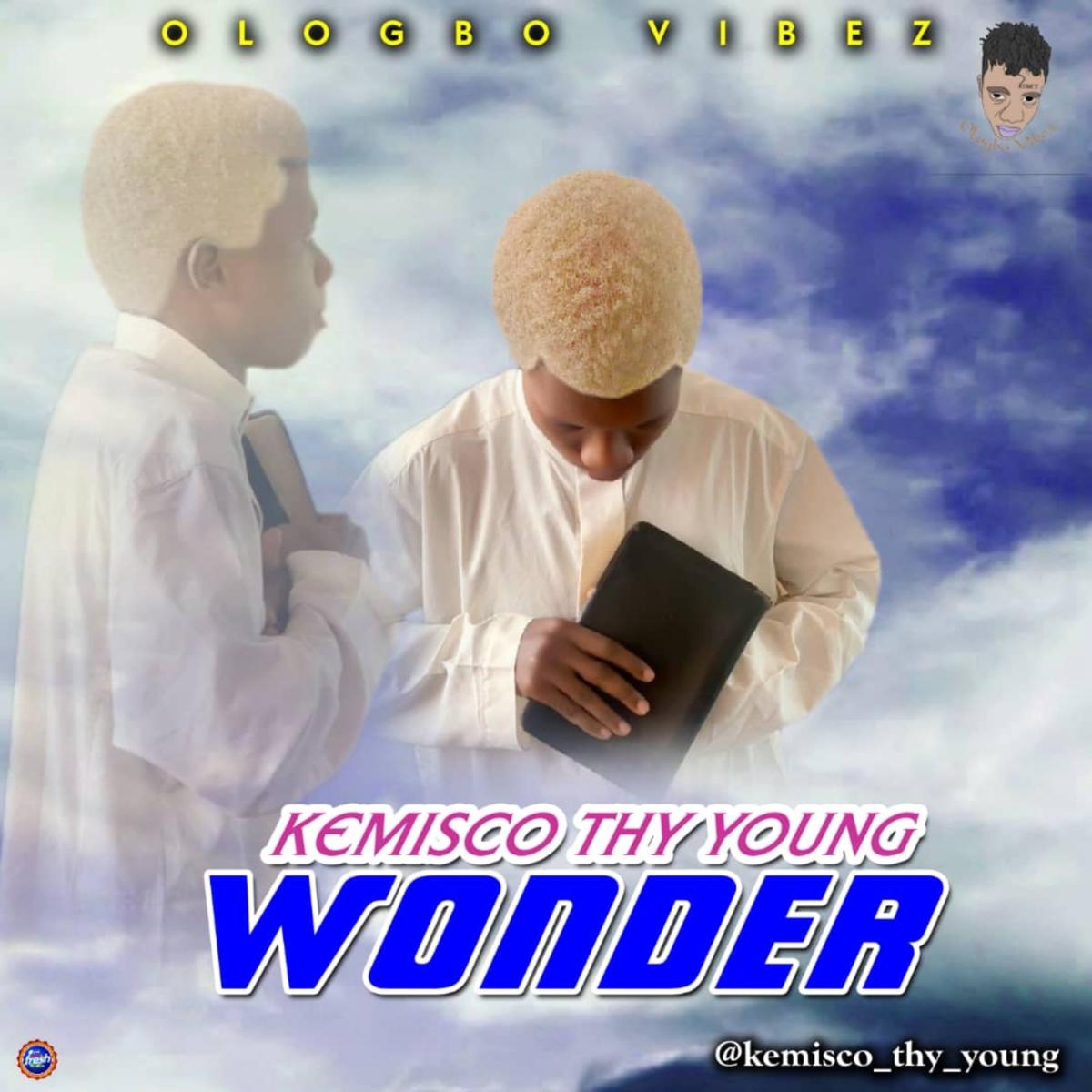 "Kemisco Thy Young -""Wonder"" 1"