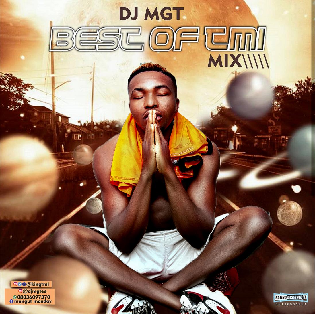 "DJ_MGT ft TMI - ""Best Of TMI Mix"" 15"