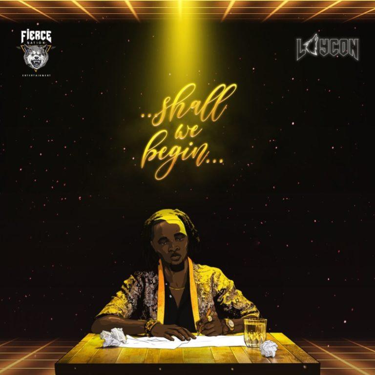 "[Album] Laycon – ""Shall We Begin"" ft. Mayorkun, Joeboy, Terri, Teni… 3"