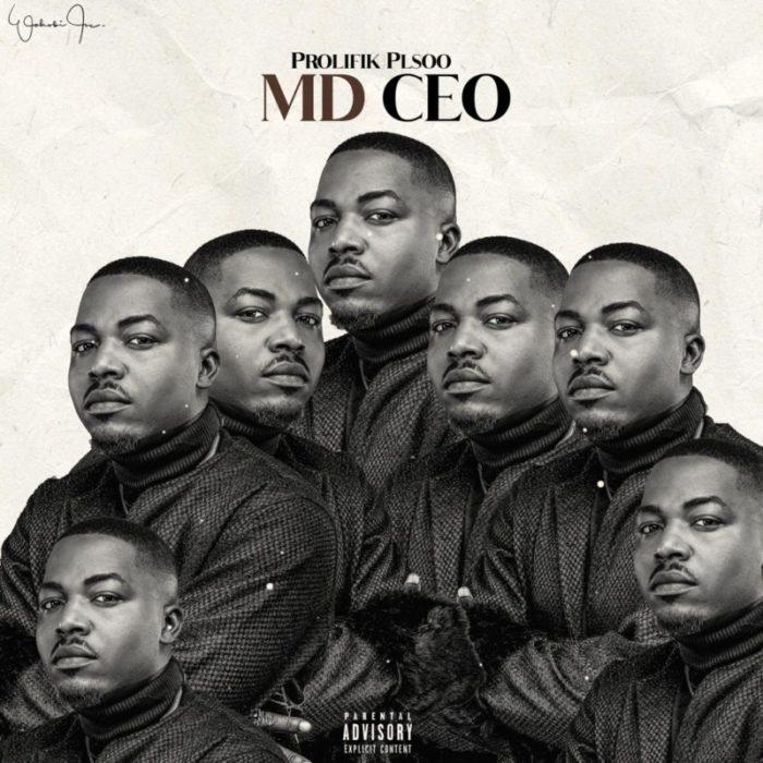 "Afrobeat/Kalakuta Hitmaker ""Prolifik Plsoo"" Delivers Artistic Brilliance In New EP: ""MD CEO"" 1"