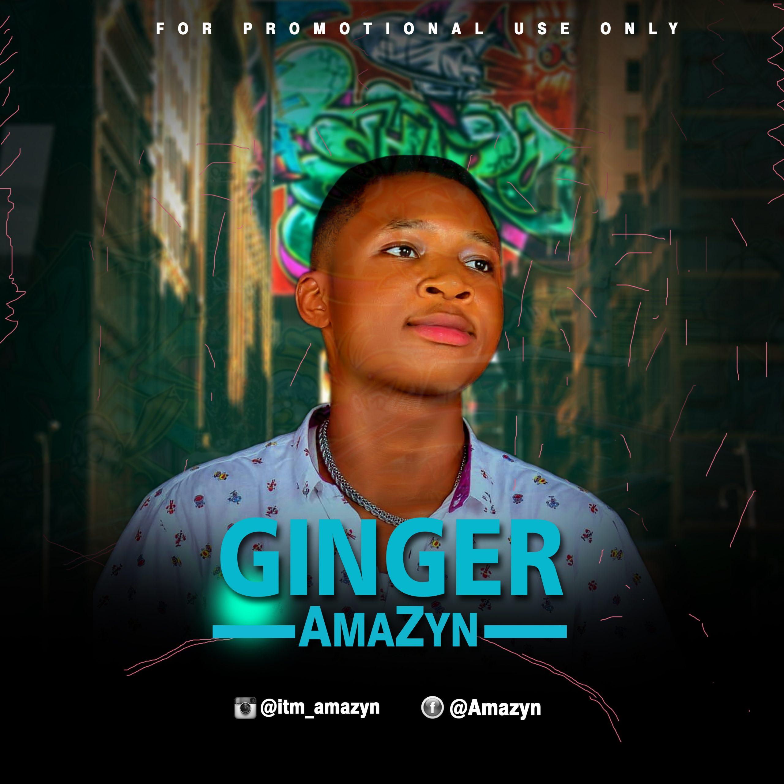 "AmaZyn -""Ginger"" (Prod. ThankG) 16"