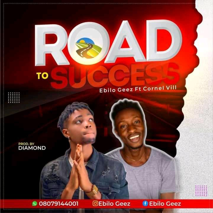 """Ebilo Geez - """"Road To Success"""" Feat. Cornel Vii (prod. Diamhorn) 1"""