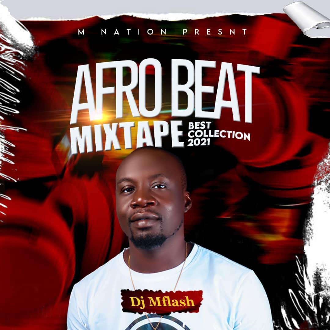 "DeeJay MFlash -""Afrobeat Mixtape"" Best Collection 2021 12"