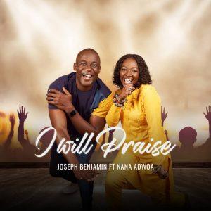 Top Nollywood actor Benjamin Joseph, Us-based singer Nana Adwoa to release new song (I will praise) 23