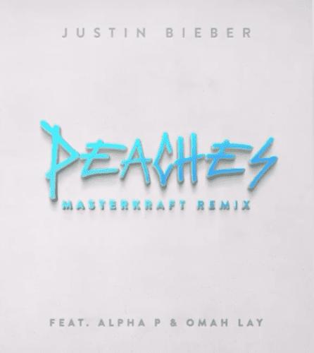 "Justin Bieber – ""Peaches"" (Masterkraft Remix) ft. Alpha P x Omah Lay 1"