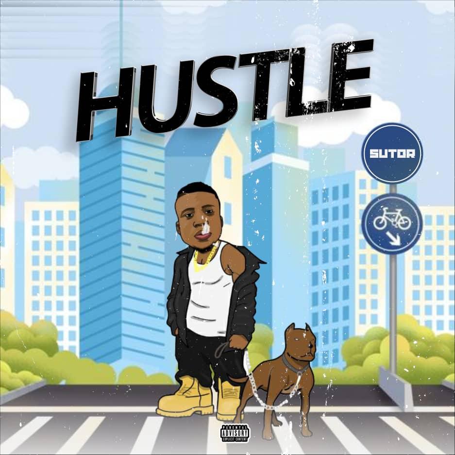 """Sutor - """"Hustle"""" 1"""