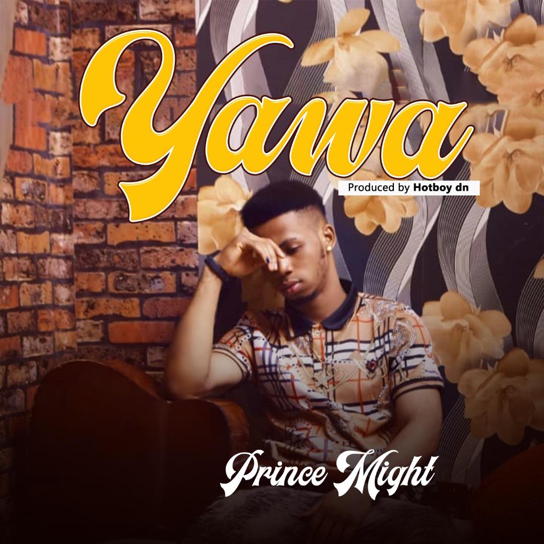 Prince Might - Yawa 12