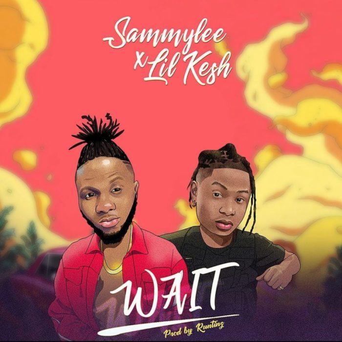 """SammyLee – """"Wait"""" ft. Lil Kesh 1"""